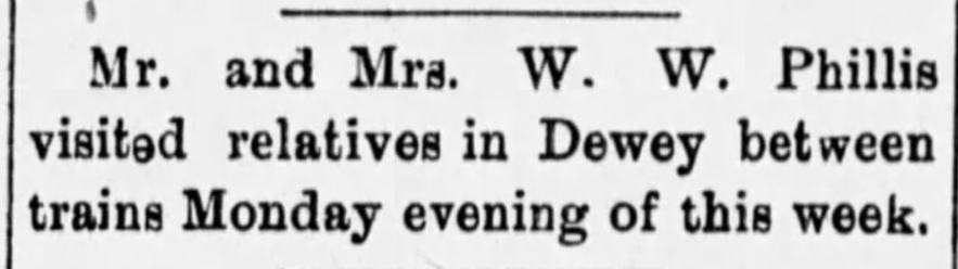 """Mr. and Mrs. W. W. Phillis Visit Relatives in Dewey,"" William and Maude Phillis news article, The Caney News (Caney, Kansas), 16 Feb 1912, p. 6, col. 4."