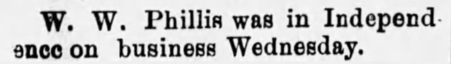 """W. W. Phillis in Independence,"" news article, The Caney Chronicle (Caney, Kansas), 14 Jul 1911, p. 8, col. 1."