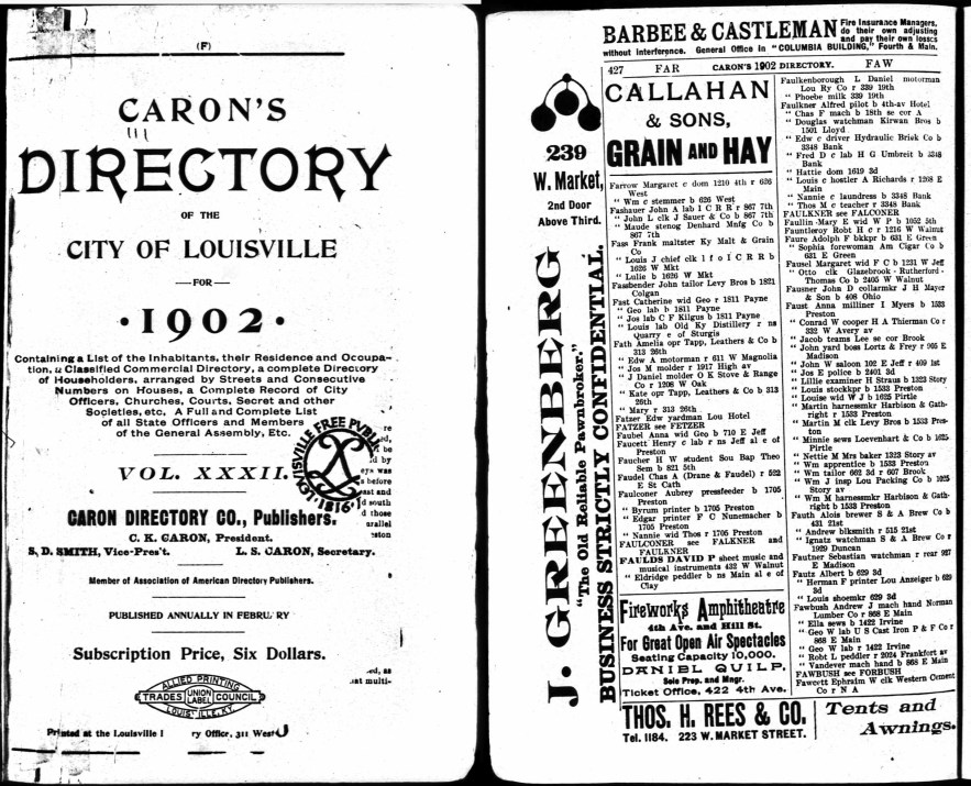 C. K. Caron, president, Caron's Directory of the City of Louisville (Louisville, Kentucky: Caron Directory Co., 1902), p. 427, Chas. F. Faulkner.
