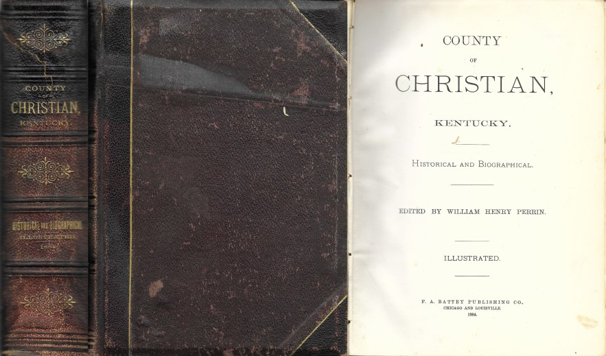 County of Christian, Kentucky, William Henry Perrin, 1884.