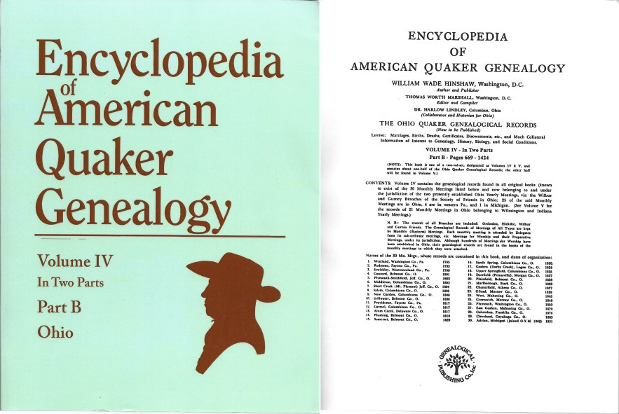 Encyclopedia of American Quaker Genealogy, Vol. 4 in Two Parts, Part B, William Wade Hinshaw, originally published 1946, reprint 1994