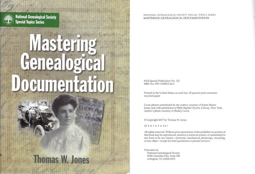 Mastering Genealogical Documentation, Thomas W. Jones, 2017.