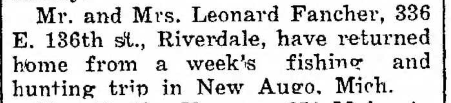 """""""Mr. and Mrs. Leonard Fancher Return from Fishing Trip to New Augo, Michigan,"""" news article, The Pointer (Riverdale, Illinois), 30 Oct 1936, p. 1, col. 4."""