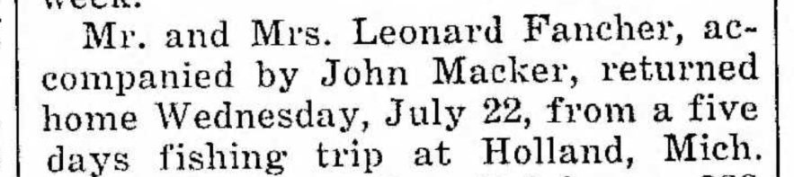 """Mr. and Mrs. Leonard Fancher and John Macker Return from Fishing Trip,"" news article, The Pointer (Riverdale, Illinois), 24 Jul 1936, p. 9, col. 4."
