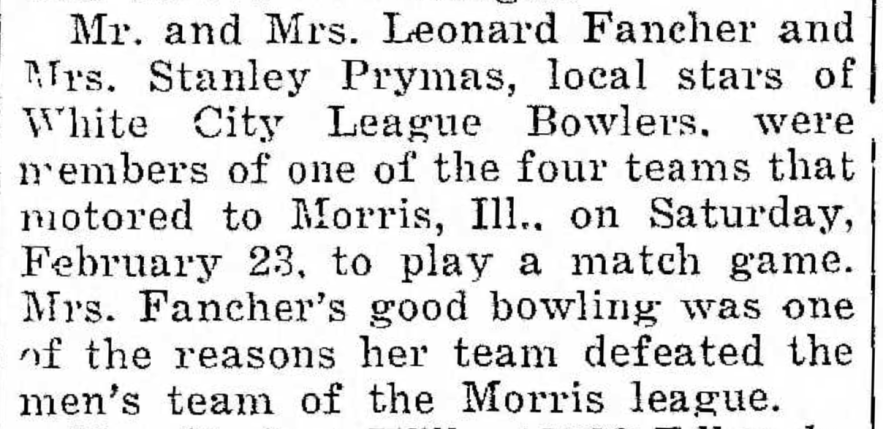 """Mr. and Mrs. Leonard Fancher and Mrs. Stanley Prymas, Local Stars of White City League Bowlers,"" news article, The Pointer (Riverdale, Illinois), 1 Mar 1935, p. 1, col. 3."