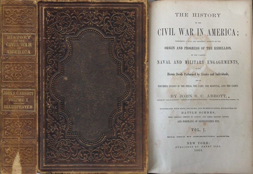 The History of the Civil War in America, Vol. 1, John S. C. Abbott, 1863.