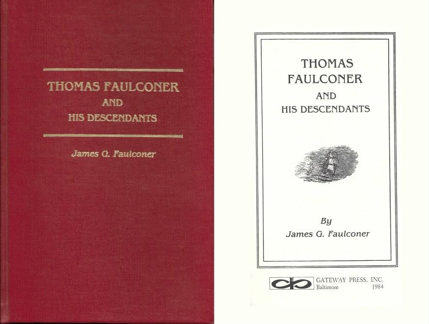 Thomas Faulconer and His Descendants, Faulconer, 1984