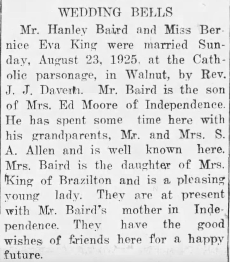 """Wedding Bells, Mr. Hanley Baird and Miss Bernice Eva King,"" newspaper article, The Walnut (Kansas) Eagle, 30 October 1925, p. 3, col. 2."