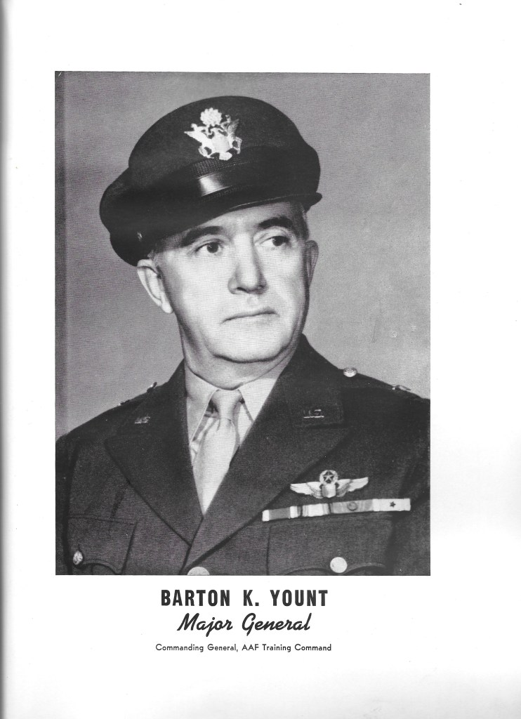 Independence Army Flying School 1943 Yearbook, Barton K. Yount, Major General, Commanding General, AAF Training General