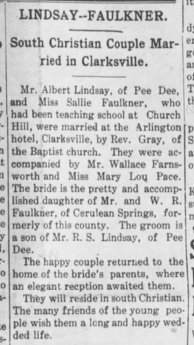 """Lindsay–Faulkner, South Christian Couple Married in Clarksville,"" marriage announcement, Hopkinsville Kentuckian (Hopkinsville, Kentucky), 2 May 1908, p. 5, col. 4."
