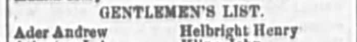 """List of Letters, Andrew Ader,"" newspaper notice, The Wheeling Daily Intelligencer (Wheeling, West Virginia), 10 July 1871, p. 2, col. 4."