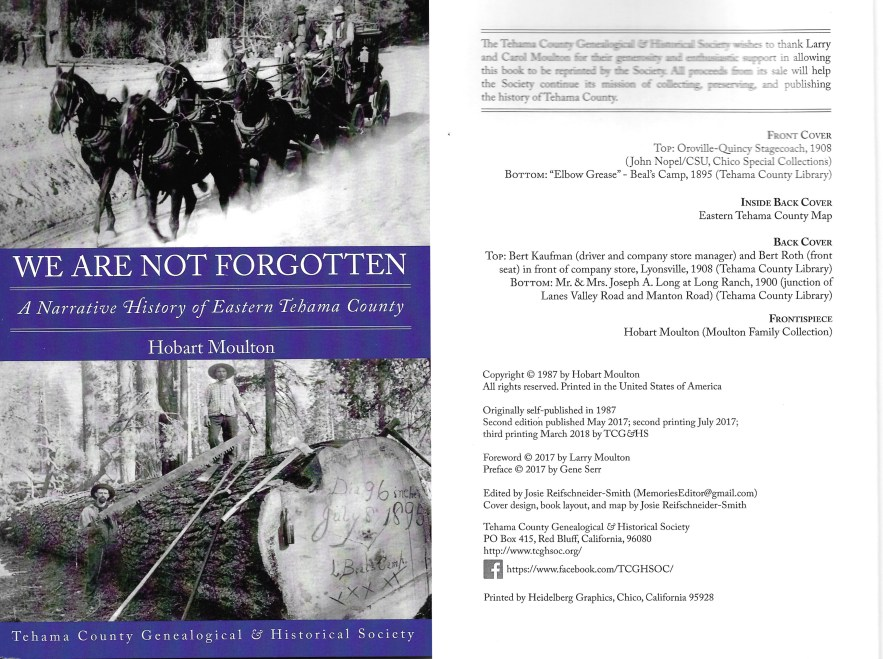 We Are Not Forgotten, A Narrative History of Eastern Tehama County, Hobart Moulton, 1987.