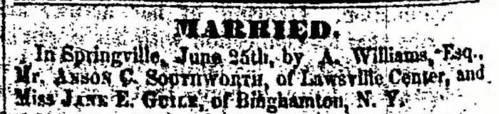 """Anson C. Southworth and Jane E. Guile,"" marriage announcement, Montrose Independent Republican (Montrose, Pennsylvania), 23 July 1857, p. 2, col. 7."