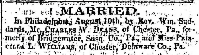 """Charles W. Deans and Priscilla L. Williams,"" marriage announcement, Montrose Independent Republican (Montrose, Pennsylvania), 3 Sept 1857, p. 2, col. 7."