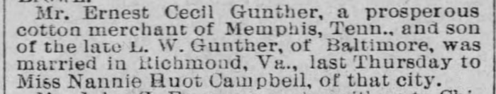"""""""Ernest Cecil Gunther Marriage to Nannie Huot Campbell,"""" marriage announcement, The Baltimore Sun (Baltimore, Maryland), 13 June 1892, p. 8, col. 4."""