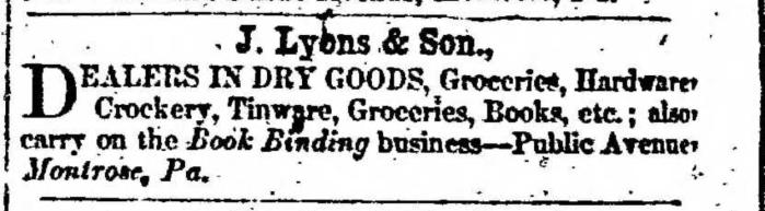 """J. Lyons & Sons,"" advertisement, The Independent Republican (Montrose, Pennsylvania), 25 June 1857, p. 7, col. 7"