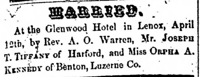"""Joseph T. Tiffany and Orpha A. Kennedy,"" marriage announcement, Montrose Democrat (Montrose, Pennsylvania), 16 Apr 1857, p. 3, col. 1."