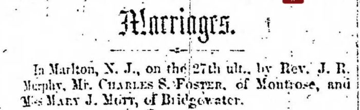 """""""Marriages, Charle S. Foster and Mary J. Mott,"""" marriage announcement, Montrose Independent Republican (Montrose, Pennsylvania), 8 Jan 1857, p. 3, col. 1."""