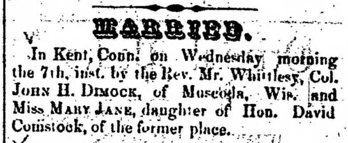 """""""Married, Col. John H. Dimock and Mary Jane Comstock,"""" marriage announcement, Montrose Democrat (Montrose, Pennsylvania), 15 Jan 1857, p. 2, col. 7."""