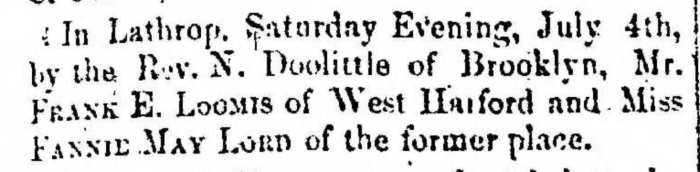 """""""Married, Frank E. Loomis and Fannie May Lord,"""" marriage announcement, Montrose Democrat (Montrose, Pennsylvania), 9 July 1857, p. 3, col. 1."""