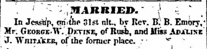 """""""Married, George Devine and Adaline J. Whitaker,"""" marriage announcement, Montrose Independent Republican (Montrose, Pennsylvania), 14 Jan 1858, p. 3, col. 1."""