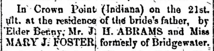 """""""Married, J. H. Abrams and Mary J. Foster,"""" marriage announcement, Montrose Democrat (Montrose, Pennsylvania), 8 Jan 1858, p. 3, col. 2."""