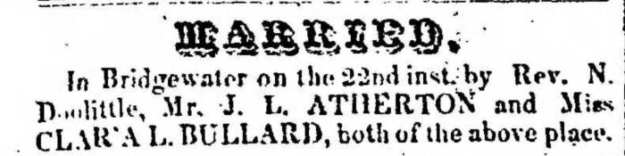 """Married, J. L. Atherton and Clara L. Bullard,"" marriage announcement, Montrose Democrat (Montrose, Pennsylvania), 24 Sept 1857, p. 3, col. 1."