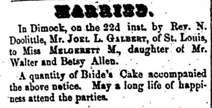 """Married, Joel L. Galbert and Melgerrett M. Allen,"" marriage announcement, Montrose Democrat (Montrose, Pennsylvania), 29 Jan 1857, p. 3, col. 1."