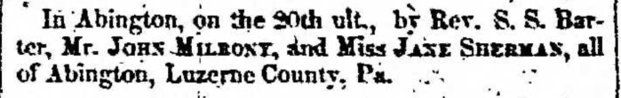 """""""Married, John Milrony and Jane Sherman,"""" marriage announcement, Montrose Independent Republican (Montrose, Pennsylvania), 14 Jan 1858, p. 3, col. 1."""