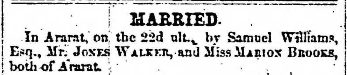 """""""Married, Jones Walker and Marion Brooks,"""" marriage announcement, Montrose Independent Republican (Montrose, Pennsylvania), 8 Oct 1857, p. 3, col. 2."""
