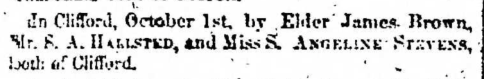 """""""Married, S. A. Hallsted and S. Angeline Stevens,"""" marriage announcement, Montrose Independent Republican (Montrose, Pennsylvania), 15 Oct 1857, p. 3, col. 1."""