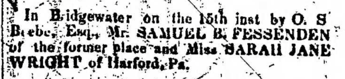 """Married, Samuel B. Fessenden and Sarah Jane Wright,"" marriage announcement, Montrose Democrat (Montrose, Pennsylvania), 19 Nov 1857, p. 2, col. 7."