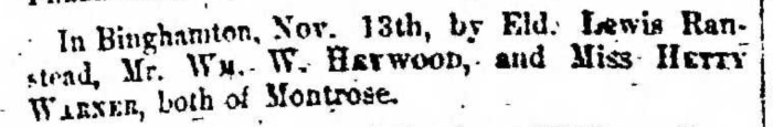 """""""Married, William W. Haywood and Hetty Warner,"""" marriage announcement, Montrose Independent Republican (Montrose, Pennsylvania), 3 Dec 1857, p. 3, col. 1."""
