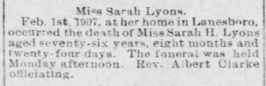 """Miss Sarah Lyons,"" death notice, The Montrose Democrat (Montrose, Pennsylvania), 7 Feb 1907, p. 4, col. 5."