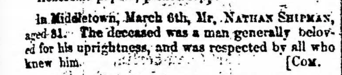 """Nathan Shipman,"" obituary, Montrose Independent Republican (Montrose, Pennsylvania), 12 Mar 1857, p. 3, col. 1."