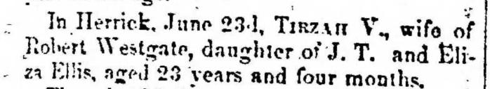 """Tirzah V. Westgate,"" obituary, Montrose Democrat (Montrose, Pennsylvania), 16 July 1857, p. 3, col. 1."