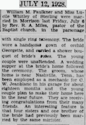 """""""William M. Faulkner and Lucille Whitley Marriage,"""" wedding announcement, Dixon (Lee County, Illinois) Evening Telegraph, 12 Jul 1928, p. 9, col. 5."""