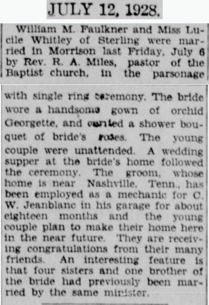 """William M. Faulkner and Lucille Whitley Marriage,"" wedding announcement, Dixon (Lee County, Illinois) Evening Telegraph, 12 Jul 1928, p. 9, col. 5."