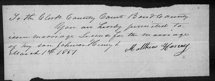 Bond County, Illinois, Marriage Records 1817-1872, loose papers, Johnson Henry marriage consent by Matthew Henry, 1 Mar 1851.