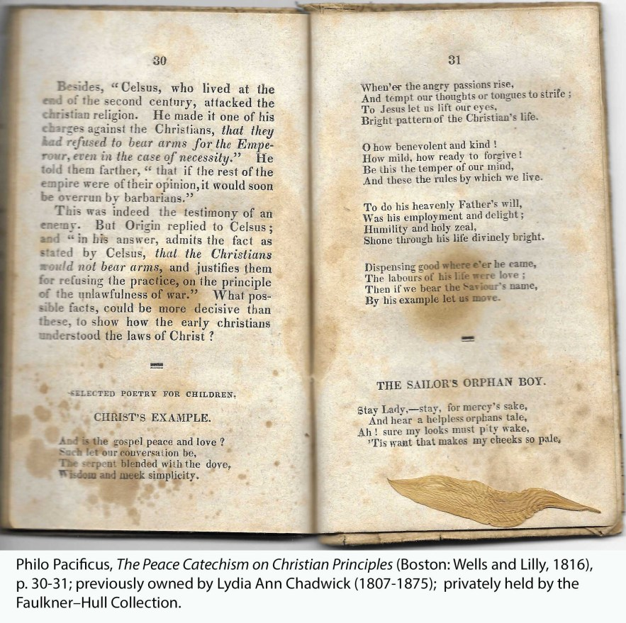 Philo Pacificus, The Peace Catechism on Christian Principles (Boston: Wells and Lilly, 1816), p. 30-31; previously owned by Lydia Ann Chadwick (1807-1875); privately held by the Faulkner–Hull Collection.