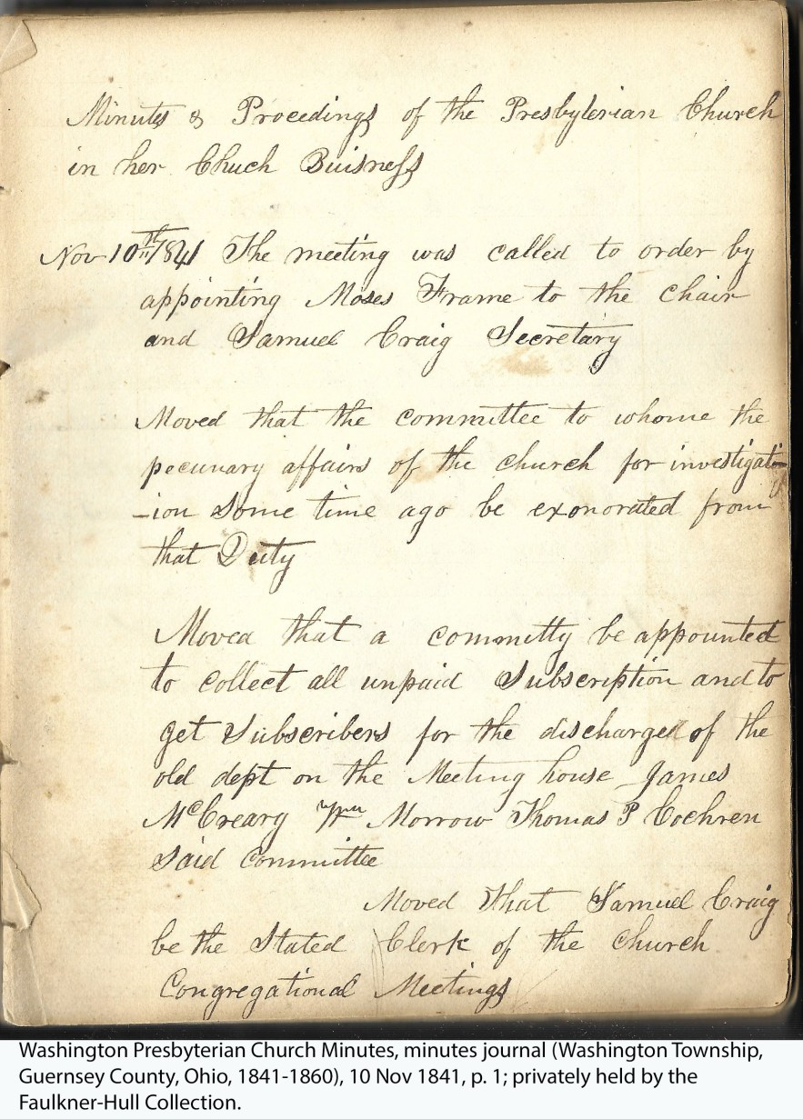 Washington Presbyterian Church Minutes, minutes journal (Washington Township, Guernsey County, Ohio, 1841-1860), 10 Nov 1841, p. 1; privately held by the Faulkner-Hull Collection.