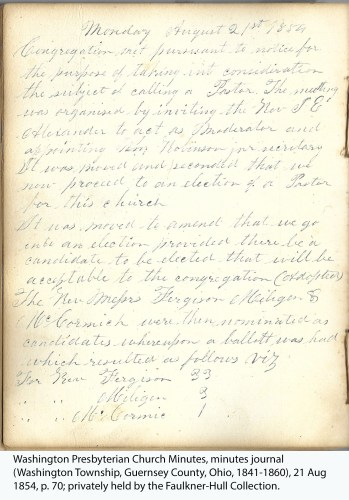Washington Presbyterian Church Minutes, minutes journal (Washington Township, Guernsey County, Ohio, 1841-1860), 21 Aug 1854, p. 70; privately held by the Faulkner-Hull Collection.