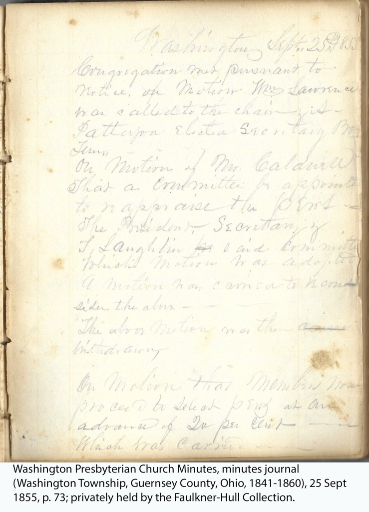 Washington Presbyterian Church Minutes, minutes journal (Washington Township, Guernsey County, Ohio, 1841-1860), 25 Sept 1855, p. 73; privately held by the Faulkner-Hull Collection.