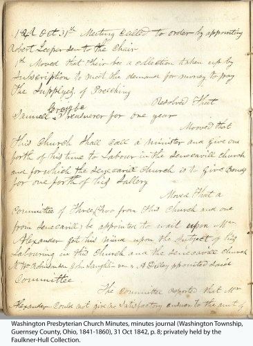 Washington Presbyterian Church Minutes, minutes journal (Washington Township, Guernsey County, Ohio, 1841-1860), 31 Oct 1842, p. 8; privately held by the Faulkner-Hull Collection.