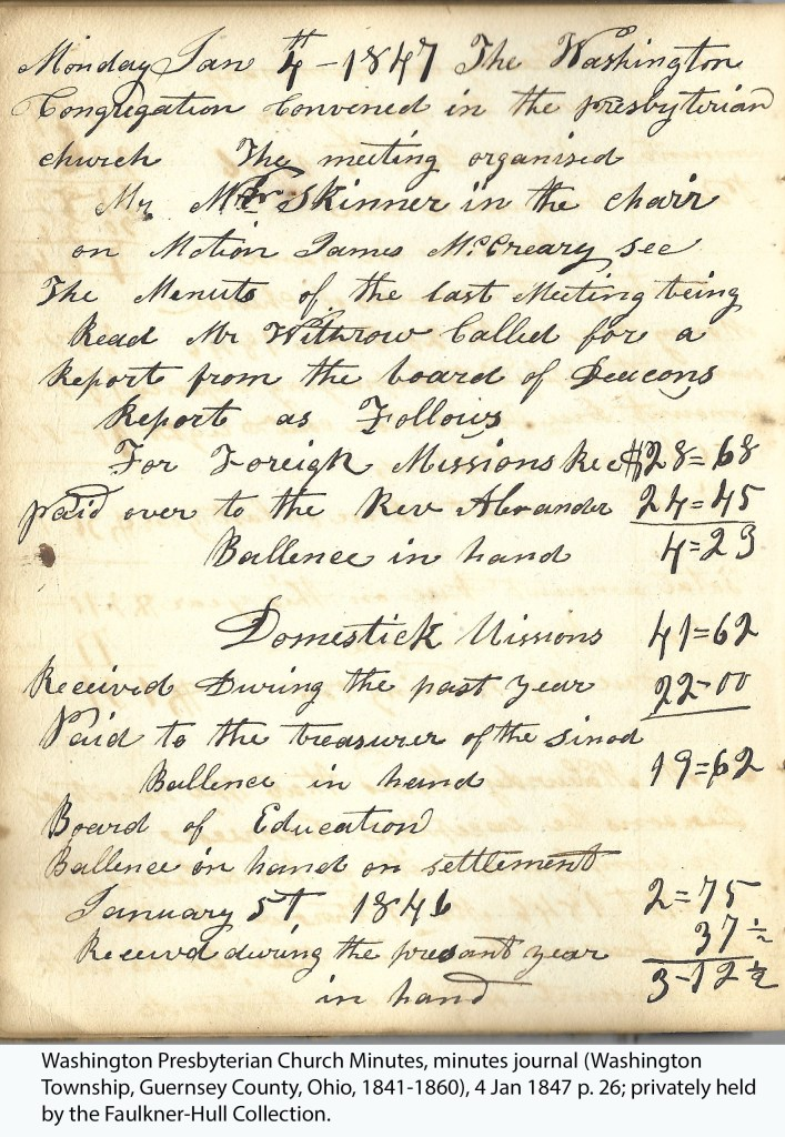 Washington Presbyterian Church Minutes, minutes journal (Washington Township, Guernsey County, Ohio, 1841-1860), 4 Jan 1847, p. 26; privately held by the Faulkner-Hull Collection.