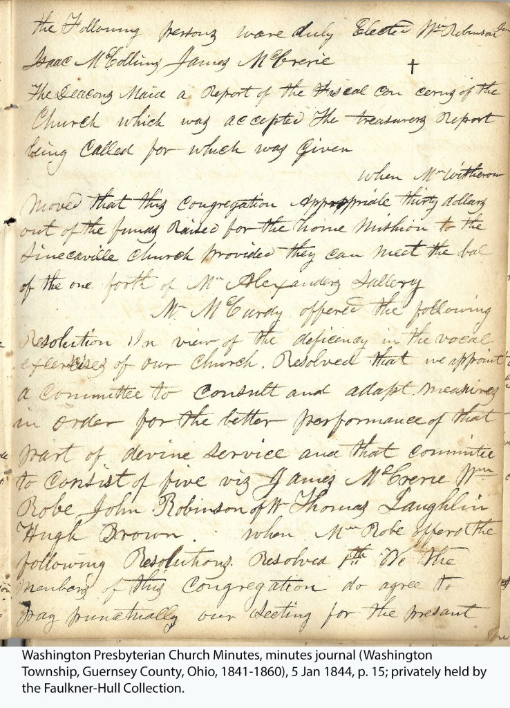 Washington Presbyterian Church Minutes, minutes journal (Washington Township, Guernsey County, Ohio, 1841-1860), 5 Jan 1844, p. 15; privately held by the Faulkner-Hull Collection.