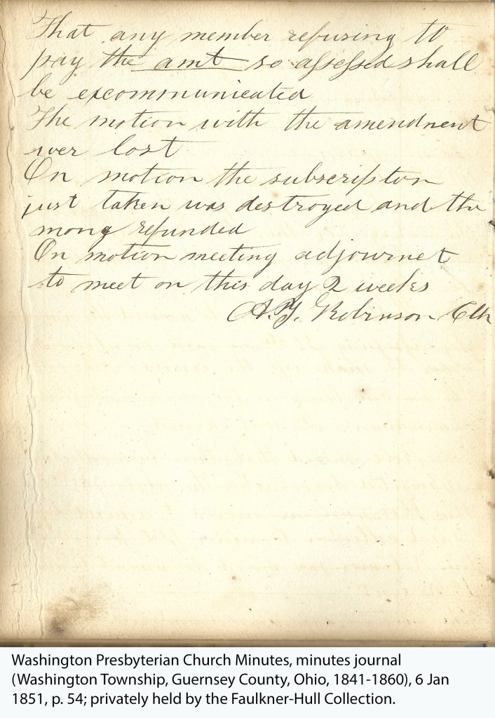 Washington Presbyterian Church Minutes, minutes journal (Washington Township, Guernsey County, Ohio, 1841-1860), 6 Jan 1851, p. 54; privately held by the Faulkner-Hull Collection.
