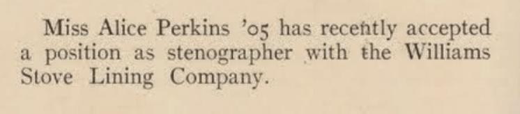 THS Journal 1906 (Taunton, Massachusetts - Taunton High School Yearbook, 1906), p. 34, Alumni Notes, Miss Alice Perkins.