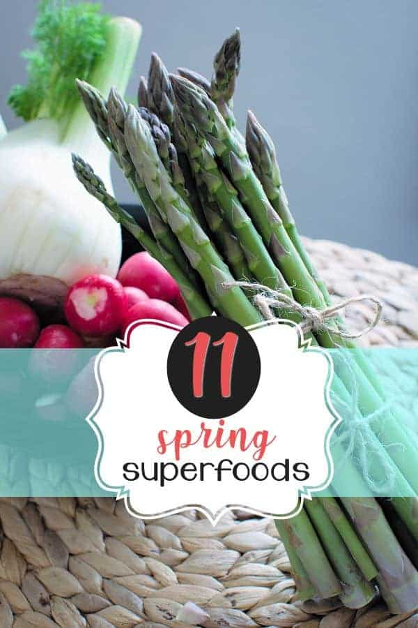 11 Superfoods for Spring