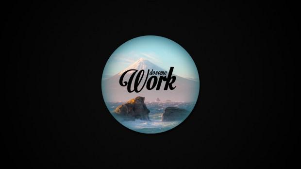 Do_Some_Work